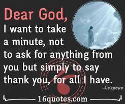 dear god thank you for all i