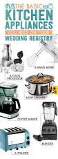 kitchen appliances list basic appliances the essential wedding registry checklist for