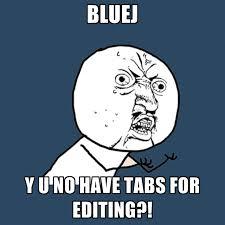 Meme Editing - bluej y u no have tabs for editing create meme