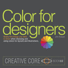 35 Things You Can Design - color for designers ninety five things you need to know when