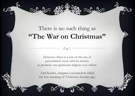 War On Christmas Meme - atheism and me 篏 there is no such thing as 窶徼he war on christmas窶