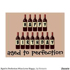 wine birthday aged to perfection wine lover happy birthday deluxephotos