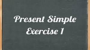 present simple exercise english grammar exercise youtube