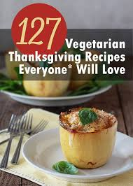 about vegetarian thanksgiving recipes