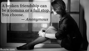 quotes about friendship gone wrong these stirring quotes will make you mend your broken friendship