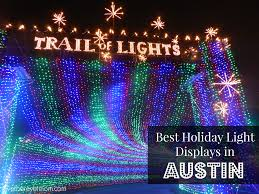 best christmas lights in texas best holiday lights austin tx