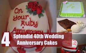 what is 40th wedding anniversary splendid 40th wedding anniversary cakes top 4 cakes for 40th