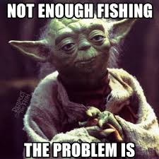 Funny Fishing Memes - 10 best fishing memes of all time tackle crafters