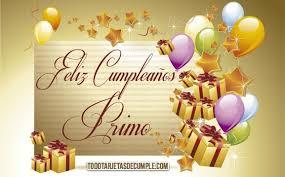 imagenes cumpleaños de primo tarjetas de cumpleaños feliz cumpleaños primo