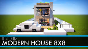 minecraft let u0027s build 8x8 modern house tutorial download youtube