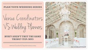how to become a wedding coordinator whats the difference between a venue coordinator and wedding planner