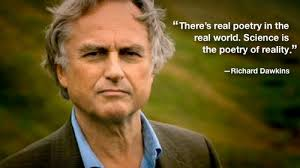 Richard Dawkins Theory Of Memes - science is the poetry of reality quote richard dawkins know