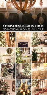 Holiday Decorated Homes by 1705 Best Holiday Home Decor Images On Pinterest Holiday Fun