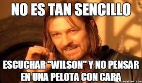 Wilson Meme - cu磧nto cabr祿n 癲wilson wilsooooooooooooooon