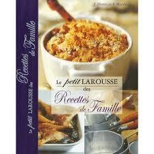 le petit larousse cuisine larousse cuisine facile 100 images le larousse de la cuisine