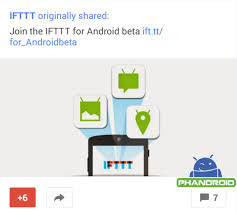ifttt android ifttt announces android beta sign up deletes post
