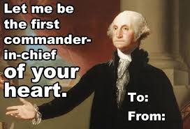 Presidents Day Meme - 10 valentines from your favorite presidential hunks history cards