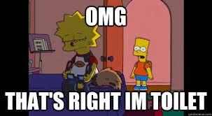 Simpson Memes - lisa simpson s nickname is toilet the simpsons pinterest