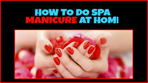 best steps to do a perfect manicure at home curio therapy