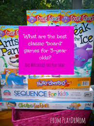 classic u201cboard u201d games to play with three year olds and why