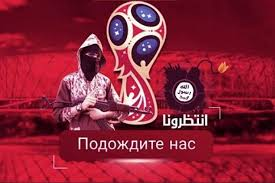 target world black friday isis vow to target 2018 world cup in russia after releasing