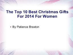 the top 10 best christmas gifts for 2014 for women 1 638 jpg cb u003d1413152311