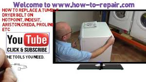 how to replace tumble dryer belt hotpoint indesit ariston creda