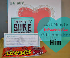 what is a valentines day gift for my boyfriend last minute s day gift ideas for him