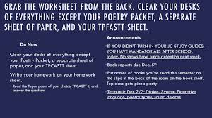grab the worksheet from the back clear your desks of everything