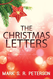 images of christmas letters the christmas letters by mark s r peterson