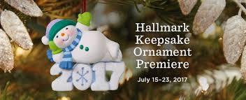 hallmark keepsake ornament premiere july 15 23 2017 at