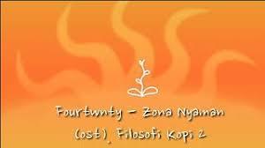 download lagu zona nyaman mp3 4 33 mb fourtwnty zona nyaman lirik free download mp3 dan video
