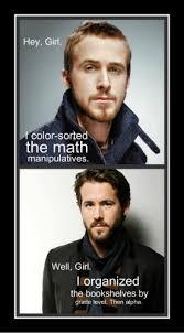 Ryan Gosling Meme Hey Girl - hey girl ryan gosling was homeschooled yeah red white grew