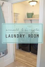 Laundry Room Closet by 111 Best Organize Laundry Room Images On Pinterest Organized