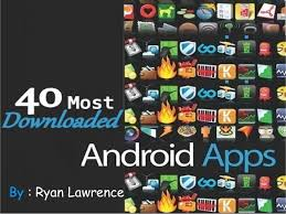 popular android top 40 most downloaded installed android apps list