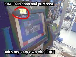 Self Checkout Meme - walmart didn t allow me to purchase it c meme subido por