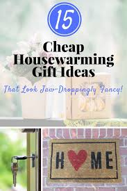 Inexpensive Housewarming Gifts The 25 Best Housewarming Gift Ideas First Home Ideas On Pinterest