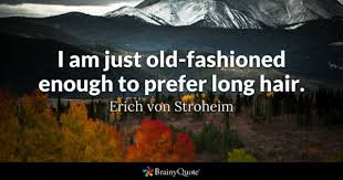 old fashioned quotes brainyquote