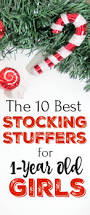 the 10 best stocking stuffer ideas for 1 year old girls mba sahm