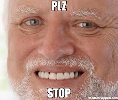 Plz Meme - pin by thebigboss on meme pinterest heat map meme and memes