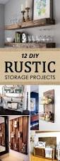 Organize Your House 12 Diy Rustic Storage Projects To Organize Your Home