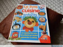 livre de cuisine pour enfants le livre de cuisine des enfants a vendre 2ememain be