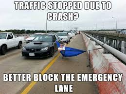 Traffic Meme - in reply to the guy stuck in traffic meme on imgur
