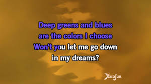 deep greens and blues are the colors i choose karaoke sweet baby james james taylor youtube
