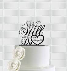 we do cake topper we still do cake topper we still do anniversary cake topper we