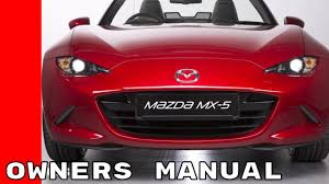 100 2004 mazda 3 owners manual mazda miata fan episode 3