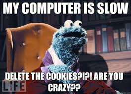 Computer Problems Meme - pin by roxxy g on funny pinterest cookie monster and meme