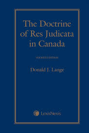 lexisnexis advance quicklaw the doctrine of res judicata in canada 4th edition boutique