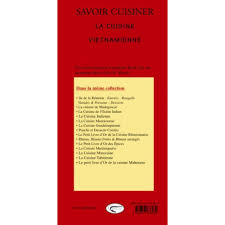 livre cuisine vietnamienne la cuisine vietnamienne livre asie cultura