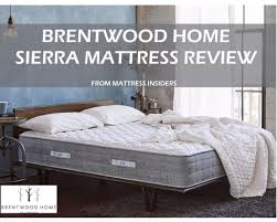 Brentwood Home Page by Brentwood Home Mattress Review L Brentwood Home Discount Code